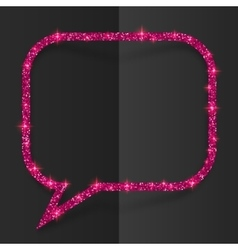 Pink glitter speech bubble frame isolated on black vector