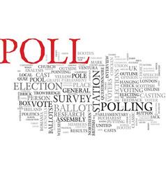 Poll word cloud concept vector