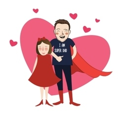 I am super dad cartoon girl daughter vector