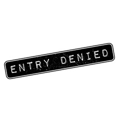 Entry denied rubber stamp vector