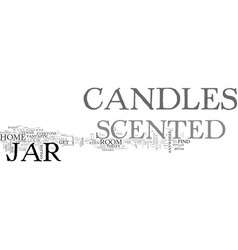 Add scented jar candles to any room in your home vector