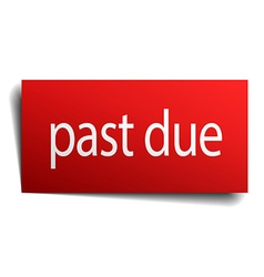 Past due red square isolated paper sign on white vector