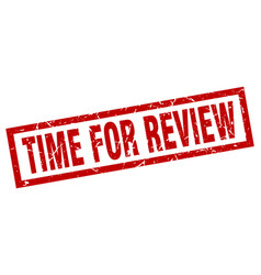 square grunge red time for review stamp vector image