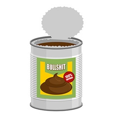 bullshit Open a tin can with shit Nonsense in Bank vector image
