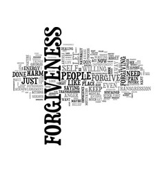 What forgiveness is not text word cloud concept vector