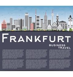 Frankfurt Skyline with Gray Buildings Blue Sky vector image vector image