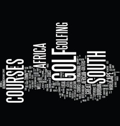 Golf in south africa text background word cloud vector
