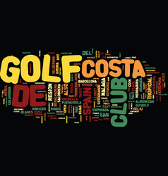 Golf in spain text background word cloud concept vector