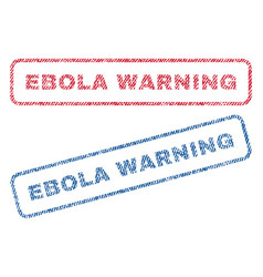Ebola warning textile stamps vector