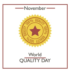 Quality day vector