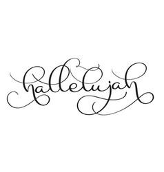 Hallelujah text on white background hand drawn vector