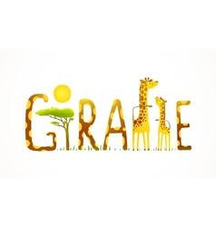 African Giraffe Animals Fun Lettering Landscape vector image vector image