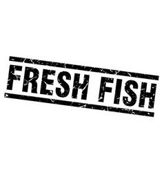 Square grunge black fresh fish stamp vector