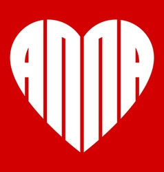 A popular female name anna and heart vector