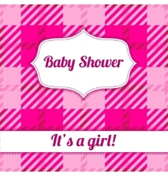 Its a girl card with plaid vector