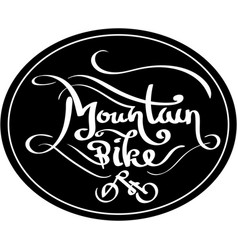 Mountain bike lettering vector