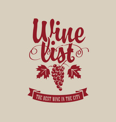 wine list with grapevine and inscription vector image vector image