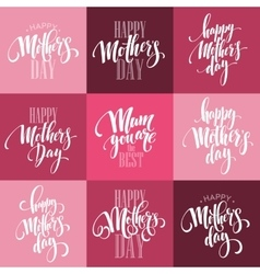 Mothers day greeting card calligraphy vector