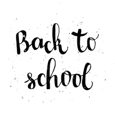 Back to school poster with lettering vector