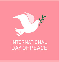 international day of peace dove with a olive vector image