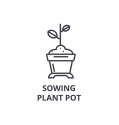 sowing plant pot line icon outline sign linear vector image