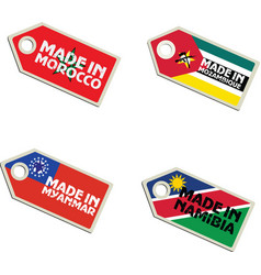 Label made in morocco mozambique myanmar namibia vector