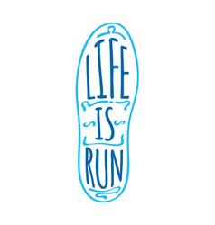 life is run running marathon logotype on sole vector image