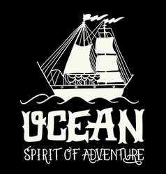 Spirit of adventure hand drawn nautical vintage vector