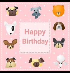 Cute happy birthday card with funny dogs vector