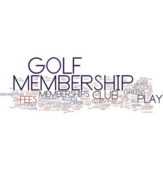 Golf memberships text background word cloud vector