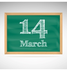 March 14 inscription in chalk on a blackboard vector