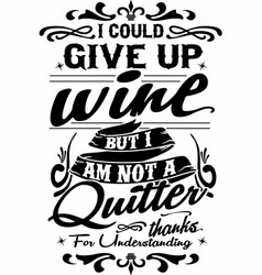 Could give up wine vector