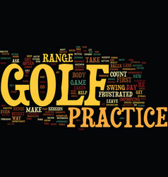 Golf practice isn t important if text background vector