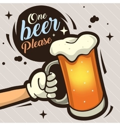 One Beer Please Hand Drawn Artistic Cartoon vector image vector image