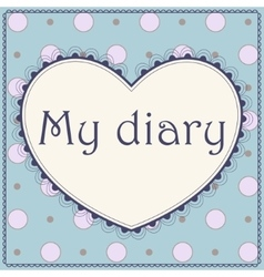 My diary cover page vector image