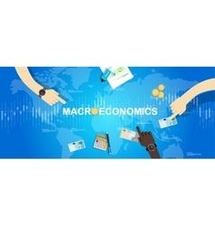 Macroeconomic macro economy concept business vector