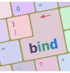 Bind word on keyboard key notebook computer vector