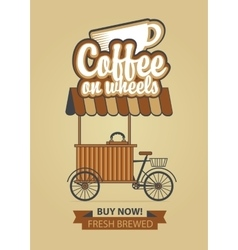 Coffee on wheels vector