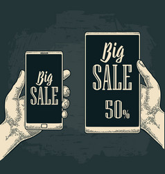 Smart phone hold male hand lettered text big sale vector