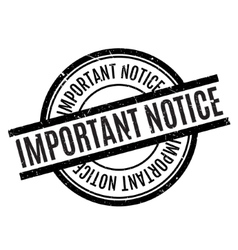 Important Notice rubber stamp vector image vector image