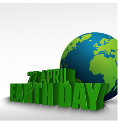 3d globe with the word 22 april earth day vector