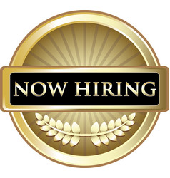 Now hiring gold label vector