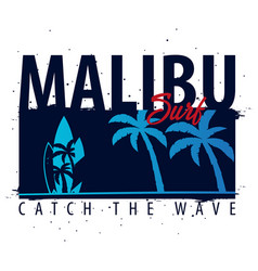 Malibu surfing graphic with palms t-shirt design vector