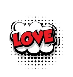 Comic text love pop art bubble vector