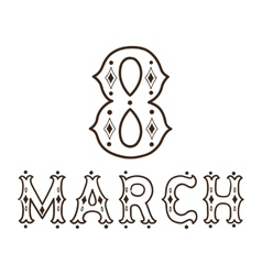 The eight 8 of march date vector