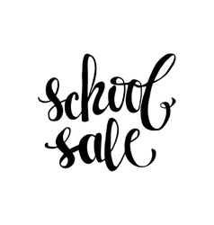 School sale poster with lettering vector