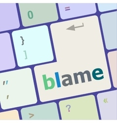 Blame button on computer pc keyboard key vector