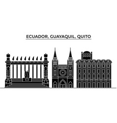 Ecuador guayaquil quito architecture city vector