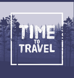 time to travel letter in wild forest background vector image vector image