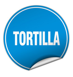 tortilla round blue sticker isolated on white vector image vector image